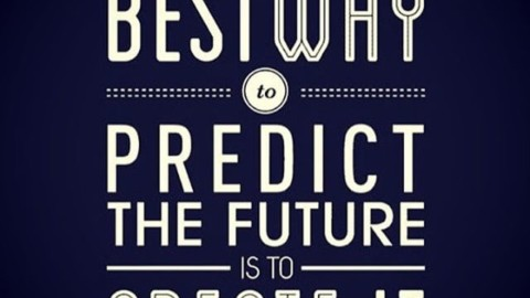 The best way to predict the future is to create it. #avalon7 #futurepositiv