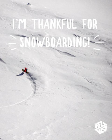 We are thankful for all of the rad experiences and awesome  friends we've met through snowboarding.  Have an awesome Thanksgiving! #givethanks #snowboarding #seekthestoke